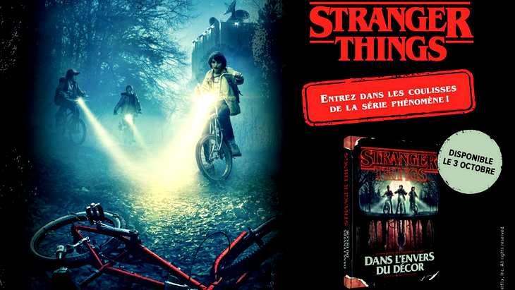 Stranger Things Dans L Envers Du Decor Le Livre Que Tout