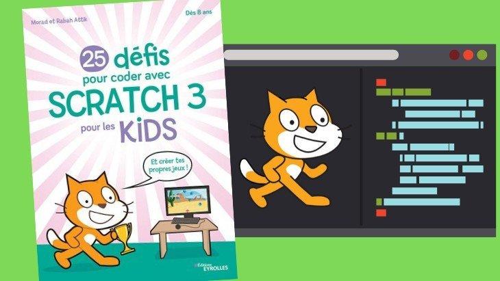 """Apprentissage du code : """"25 défis pour coder avec Scratch 3 pour les kids"""""""