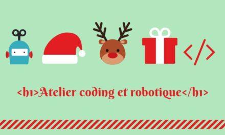 Quels ateliers de code et de robotique pour les vacances de Noël ?