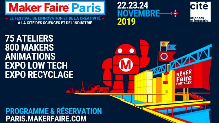 Maker Faire Paris 2019 : le rendez-vous des makers (22-24 novembre)