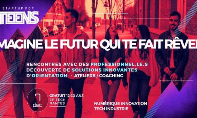 À Startup For Teens Inspire, découvre les métiers de demain (Nantes, Nanterre, Kremlin-Bicêtre…)