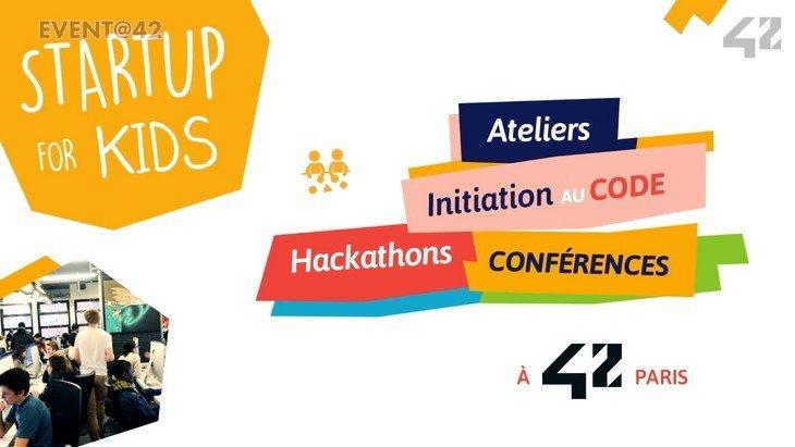 Startup for Kids 2019 (23-25 novembre) : coding, hackathons, ateliers interactifs…