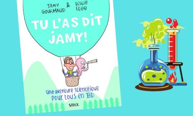 La lecture du jour #15 : «Tu l'as dit Jamy !» la BD scientifique de Jamy Gourmaud