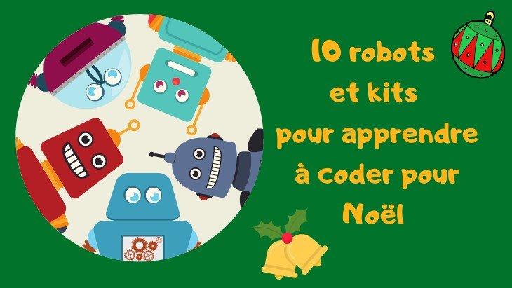 10 robots et kits pour apprendre à coder pour Noël