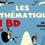«Les mathématiques en BD» : quand l'abstrait devient concret, ou presque