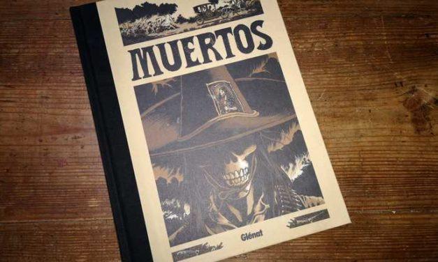 Lecture du jour #26 : «Muertos», une BD entre folklore mexicain et western horrifique