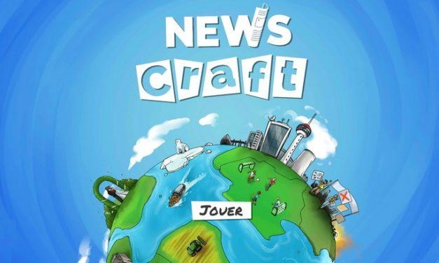 Comment se fabrique l'information ? Le jeu Newscraft te met dans la peau d'un journaliste