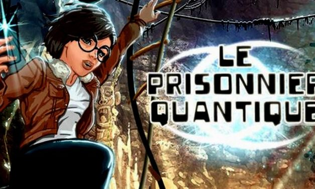 Le Prisonnier quantique, un jeu vidéo d'aventure au cœur des sciences et des technologies