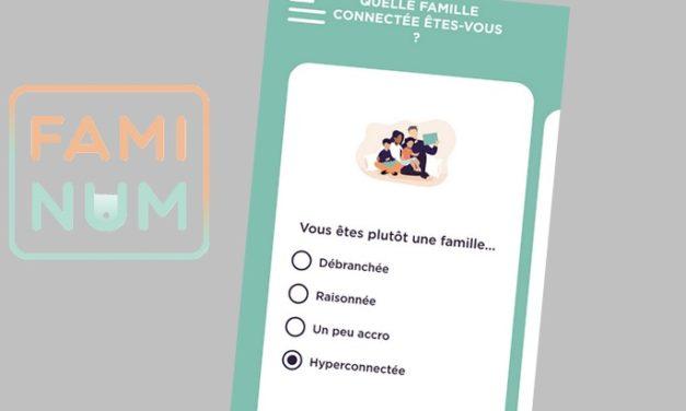 FamiNum : l'application pour définir de bonnes pratiques numériques en famille