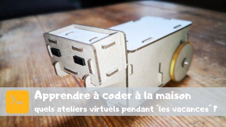 """Programmation et robotique à la maison : quels ateliers virtuels pendant """"les vacances"""" ?"""