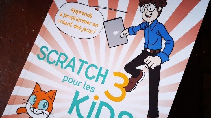 «Scratch 3 pour les kids», pour se lancer dans la programmation