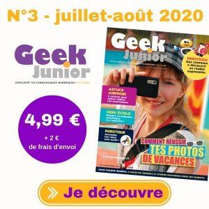 Geek Junior n°3 - juillet - août 2020