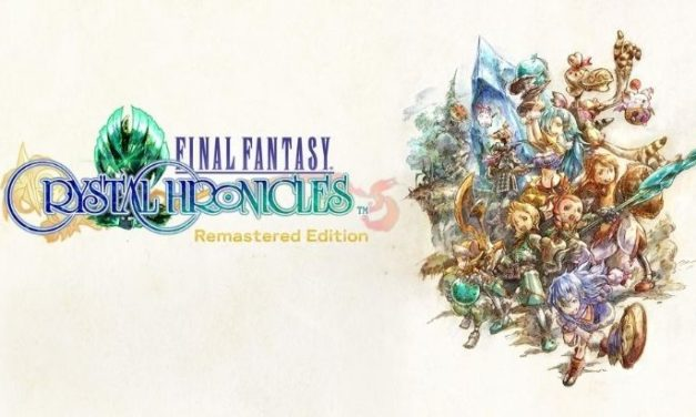 Final Fantasy Crystal Chronicles Remastered Edition est arrivé !