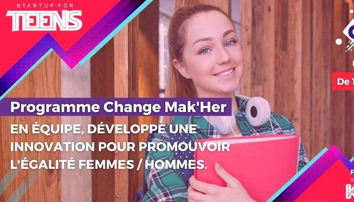 Change Mak'her, un programme #girlspower pour les filles de 14 à 18 ans