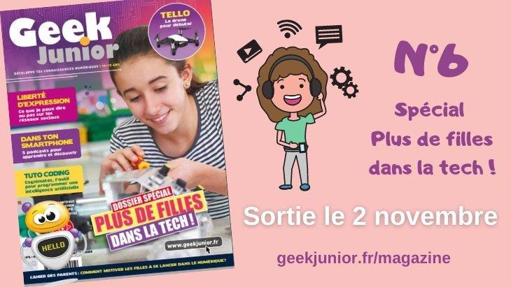 Le nouveau numéro de Geek Junior est sorti (N°6) !