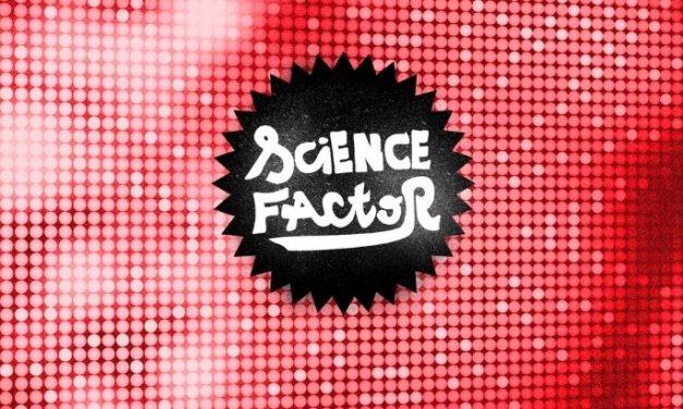 Concours Science Factor : réveille le scientifique qui est en toi !