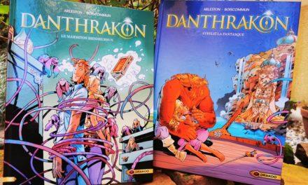Danthrakon (T2-T3) : une BD pour tous les fans de fantasy et de magie