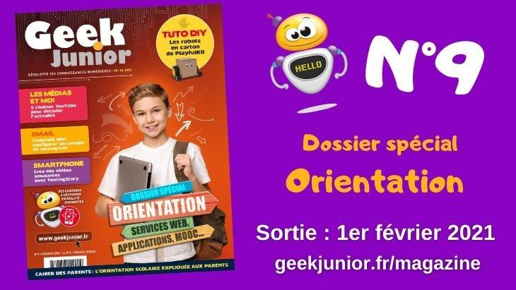 Sortie du n°9 du magazine Geek Junior spécial orientation !