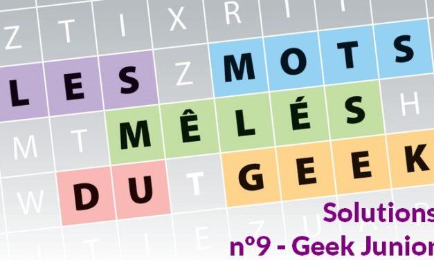 Les mots mêlés du geek #2 : solutions du magazine Geek Junior n°9