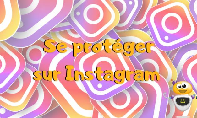 Limiter le harcèlement sur Instagram