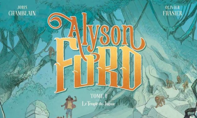 "Sortie BD : ""Alyson Ford"", une ado aventurière"