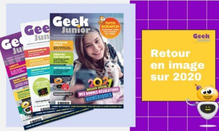 La rétro 2020 de Geek Junior (en vidéo) ! Et nos meilleurs vœux pour 2021 !