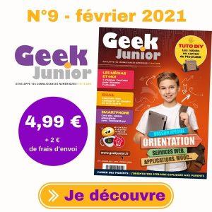 Geek Junior n°9 - février 2021
