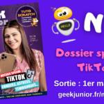 Sortie du n°10 du magazine Geek Junior avec TikTok et Rose THR en une !