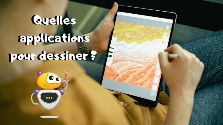Quelles applications pour dessiner ? (iPad/Android)