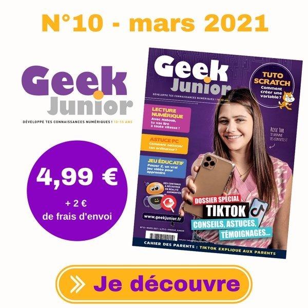 N°10 Geek Junior - mars 2021