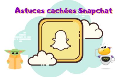 Snapchat :  5 astuces cachées pour devenir un Jedi du snap
