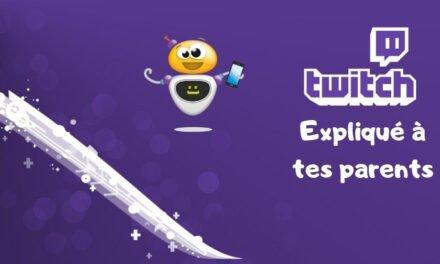 Twitch expliqué à tes parents (guide)