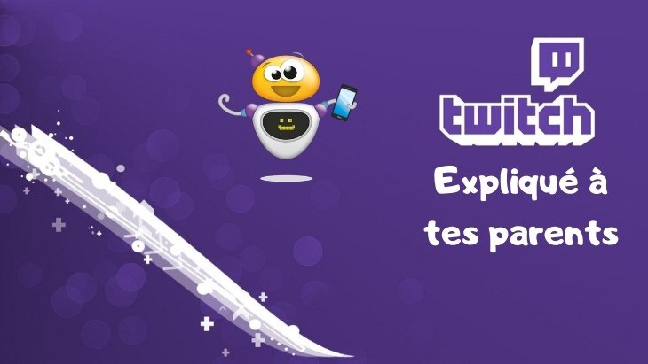 Twitch expliqué à tes parents (guide)