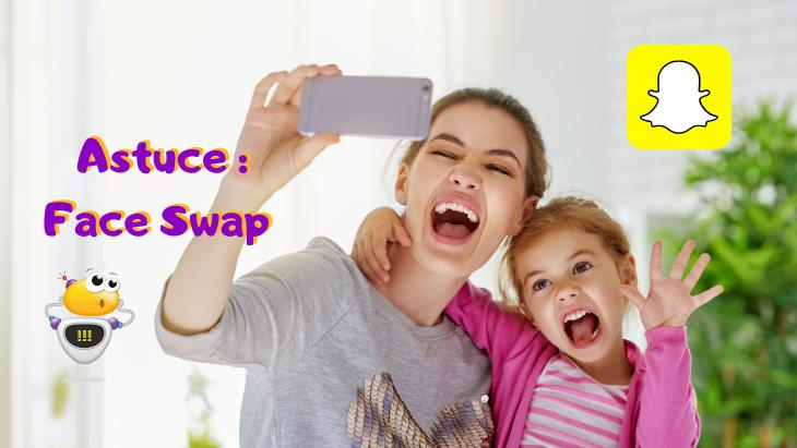 Astuce Snapchat : comment faire un face swap et échanger deux visages