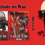 La balade de Ran, un manga impressionant (T1/2)