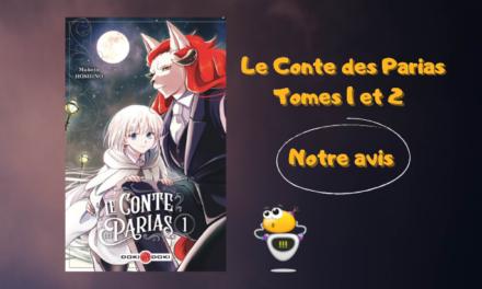 Actu manga : Le Conte des Parias (T1-T2)