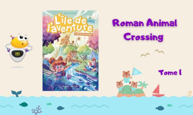L'île de l'aventure, le roman Animal Crossing (T1)