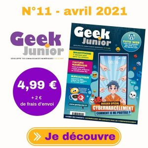 N°11 Geek Junior - avril 2021