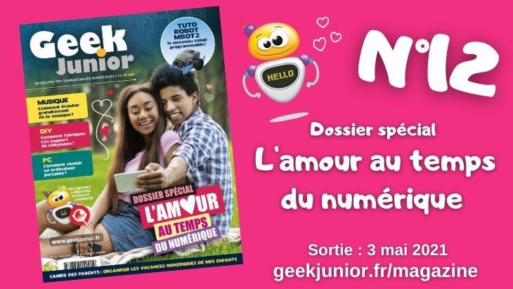 Geek Junior : le magazine de mai (n°12) est sorti avec un dossier spécial sur l'amour !