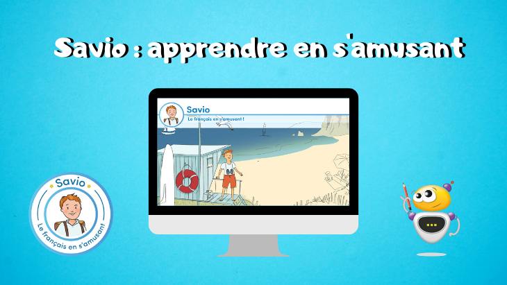 Savio : une plateforme ludique pour apprendre le français en s'amusant
