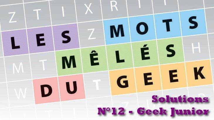 Les mots mêlés du geek #5 : solutions du magazine Geek Junior n°12