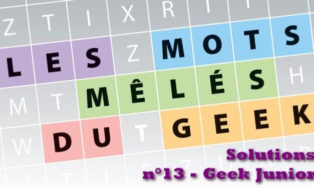 Les mots mêlés du geek #6 : solutions du magazine Geek Junior n°13