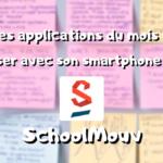 Les app du mois, réviser sur son smartphone : SchoolMouv (4/4) #2