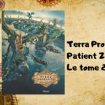 Patient zéro : le deuxième tome de Terra Prohibita