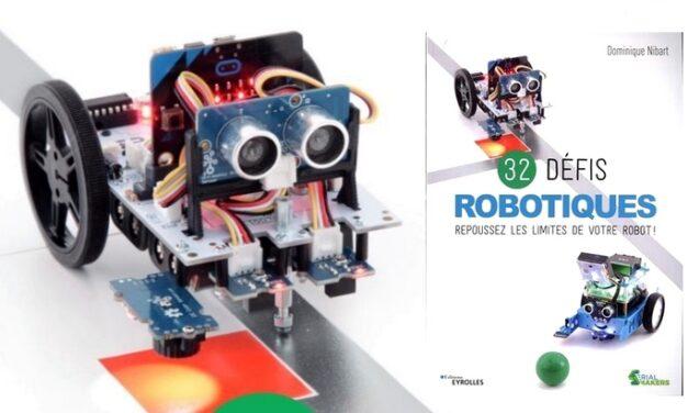 32 défis robotiques : repoussez les limites de votre robot