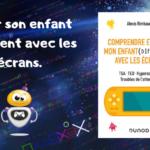 Parentalité numérique : «Comprendre et aider mon enfant (différent) avec les écrans»
