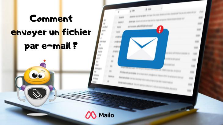 Je débute avec un PC : comment envoyer un fichier par e-mail ?