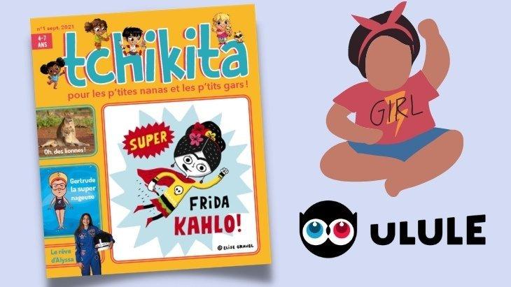 Tchikita, le magazine pour l'égalité filles-garçons de 4-7 ans, se lance sur Ulule