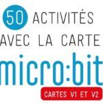 """Sortie de l'ouvrage """"50 activités avec la carte micro:bit"""""""