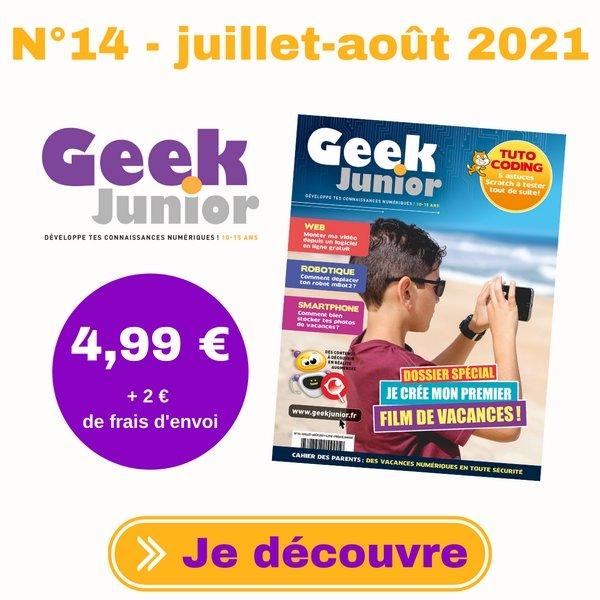Geek Junior n°14 (juillet-août 2021)